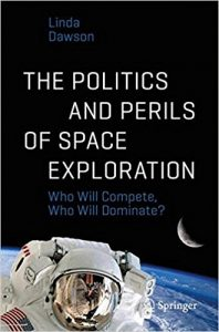 Cover: The Politics and Perils of Space Exploration